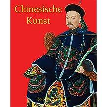 Chinesische Kunst (German Edition)