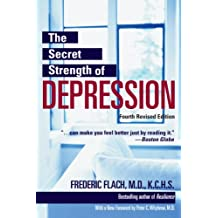 The Secret Strength of Depression, Fourth Edition (English Edition)