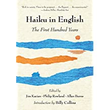 Haiku in English: The First Hundred Years (English Edition)