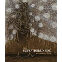 The Unfeathered Bird (English Edition)