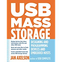 USB Mass Storage: Designing and Programming Devices and Embedded Hosts (English Edition)