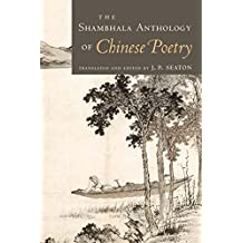The Shambhala Anthology of Chinese Poetry (English Edition)