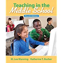 Teaching In the Middle School (English Edition)