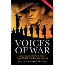 The Voices of War: Australians tell their stories from World War I to the present (English Edition)
