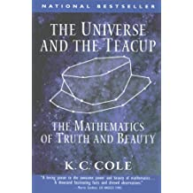 The Universe and the Teacup: The Mathematics of Truth and Beauty (English Edition)
