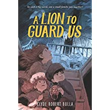 A Lion to Guard Us (English Edition)