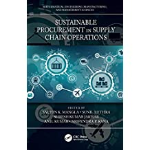 Sustainable Procurement in Supply Chain Operations (Mathematical Engineering, Manufacturing, and Management Sciences) (English Edition)
