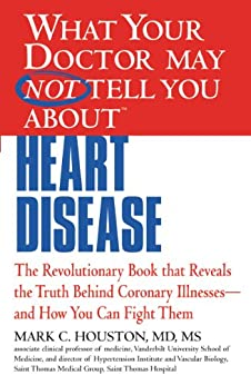 """What Your Doctor May Not Tell You about Heart Disease (English Edition)"",作者:[Houston, Mark]"
