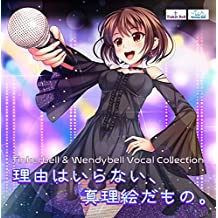 Tinkerbell&Wendybell Vocal Collection 无理由正理绘画。