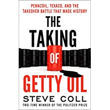 The Taking of Getty Oil: Pennzoil, Texaco, and the Takeover Battle That Made History (English Edition)