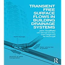 Transient Free Surface Flows in Building Drainage Systems (English Edition)