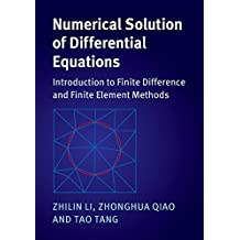 Numerical Solution of Differential Equations: Introduction to Finite Difference and Finite Element Methods (English Edition)