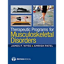 Therapeutic Programs for Musculoskeletal Disorders (English Edition)