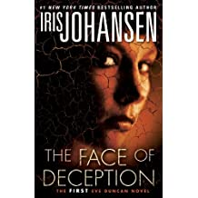The Face of Deception: The first Eve Duncan novel (English Edition)