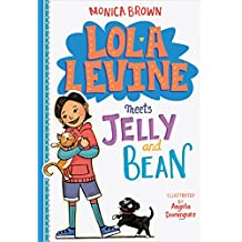 Lola Levine Meets Jelly and Bean (English Edition)