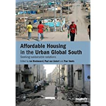 Affordable Housing in the Urban Global South: Seeking Sustainable Solutions (English Edition)