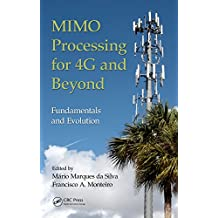 MIMO Processing for 4G and Beyond: Fundamentals and Evolution (English Edition)