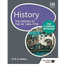 History for Common Entrance: The Making of the UK 1485-1750 (English Edition)