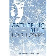 Gathering Blue (Giver Quartet, Book 2)