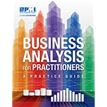 Business Analysis for Practitioners: A Practice Guide (English Edition)