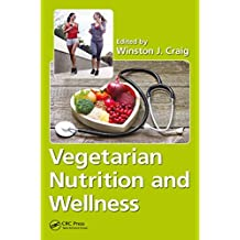 Vegetarian Nutrition and Wellness (English Edition)