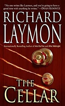 """The Cellar (Beast House Series Book 1) (English Edition)"",作者:[Laymon, Richard]"