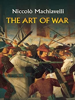 """""""The Art of War (Dover Military History, Weapons, Armor) (English Edition)"""",作者:[Niccolò Machiavelli, Henry Neville]"""