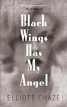 """Black Wings Has My Angel (English Edition)"",作者:[Chaze, Elliott]"