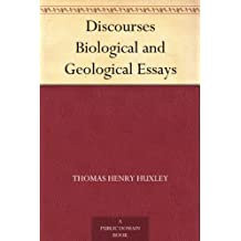 Discourses Biological and Geological Essays (免费公版书) (English Edition)
