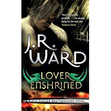 Lover Enshrined: Number 6 in series (Black Dagger Brotherhood Series) (English Edition)