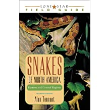 Snakes of North America: Eastern and Central Regions (Lone Star Field Guides) (English Edition)