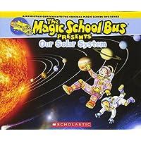(进口原版) 神奇校车系列 Our Solar System: A Nonfiction Companion to the Original Magic School Bus Series