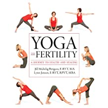 Yoga and Fertility: A Journey to Health and Healing (English Edition)