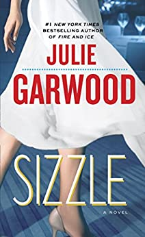 """Sizzle: A Novel (Buchanan / Renard / MacKenna Book 8) (English Edition)"",作者:[Garwood, Julie]"