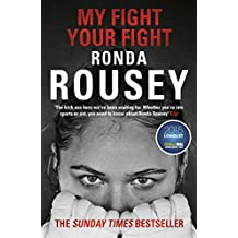My Fight Your Fight: The Official Ronda Rousey autobiography (English Edition)