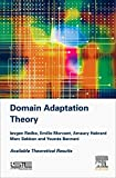 Domain Adaptation Theory: Available Theoretical Results (精装) [Pre-order 15-09-2018]