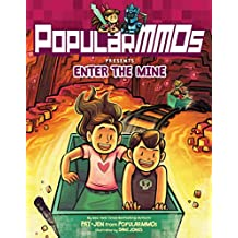 PopularMMOs Presents Enter the Mine (English Edition)