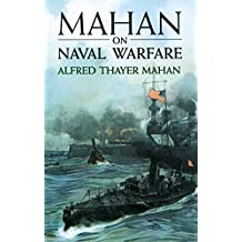 Mahan on Naval Warfare (Dover Maritime) (English Edition)