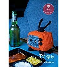 TV Guy: E-Pattern from Knitting Mochimochi (Potter Craft ePatterns) (English Edition)