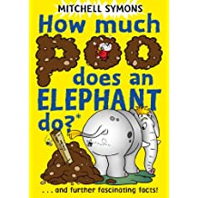 How Much Poo Does an Elephant Do? (Mitchell Symons' Trivia Books) (English Edition)