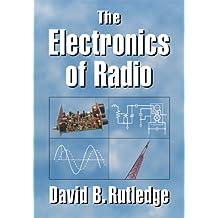 The Electronics of Radio (English Edition)