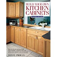 Build Your Own Kitchen Cabinets (English Edition)