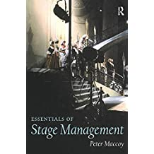 Essentials of Stage Management (English Edition)