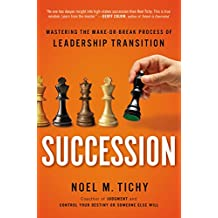 Succession: Mastering the Make-or-Break Process of Leadership Transition (English Edition)