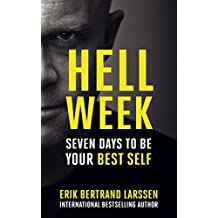 Hell Week: Seven days to be your best self (English Edition)