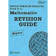REVISE Edexcel GCSE (9-1) Mathematics Higher Revision Guide (REVISE Edexcel GCSE Maths 2015) (English Edition)