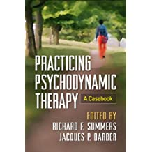 Practicing Psychodynamic Therapy: A Casebook (English Edition)