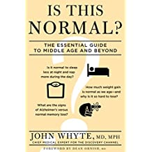 Is This Normal?: The Essential Guide to Middle Age and Beyond (English Edition)