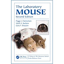 The Laboratory Mouse (Laboratory Animal Pocket Reference) (English Edition)