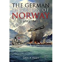 The German Invasion of Norway: April 1940 (English Edition)